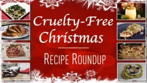 """Against a festive backdrop a number of photographs are shown. Each photograph contains a glorious vegan festive meal. In large letters, across the center the words """"Cruelty-free Christmas recipe roundup."""""""