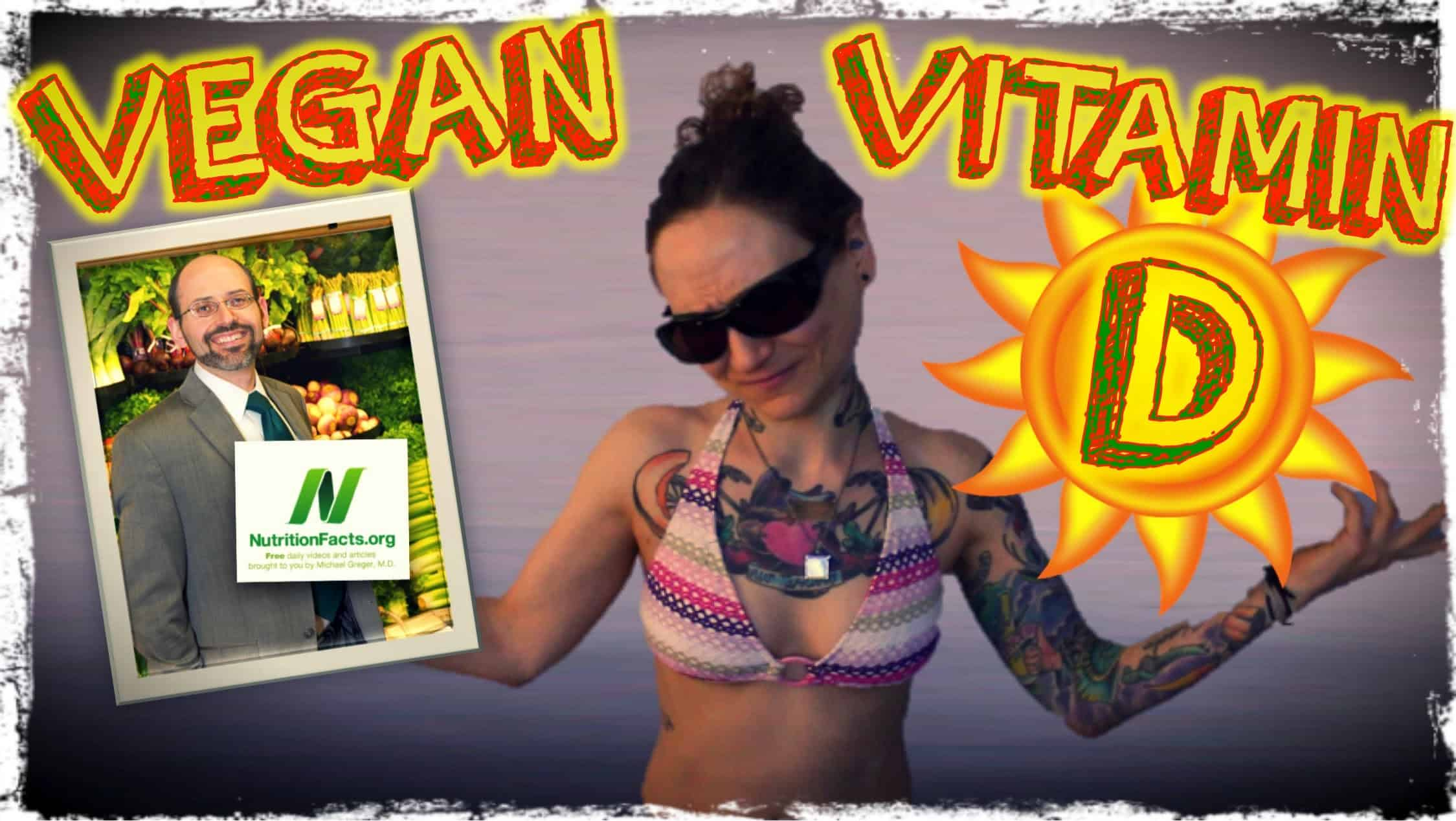Is A Vegan Diet Vitamin D Deficient? | Dr. Michael Greger of Nutritionfacts.org
