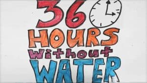 """In colorful lettering the words """"36 hours without water"""" are written next to a simplified image of a clock."""