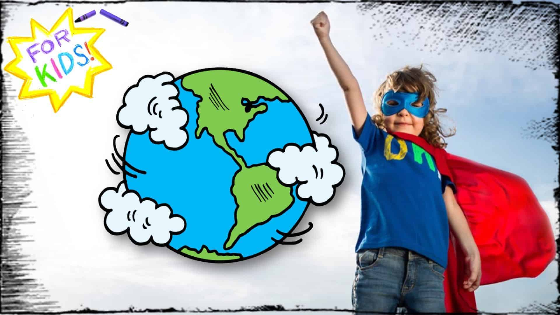 """A white and yellow star is shown in the top left-hand corner. The appearance is one rendered in crayon. Across the center of the star are the words """"For Kids"""". In the center of the image, there is a cartoon rendering of the earth and to the right, is a child dressed up as a super hero, complete with cape with their arm in the air, fist closed."""