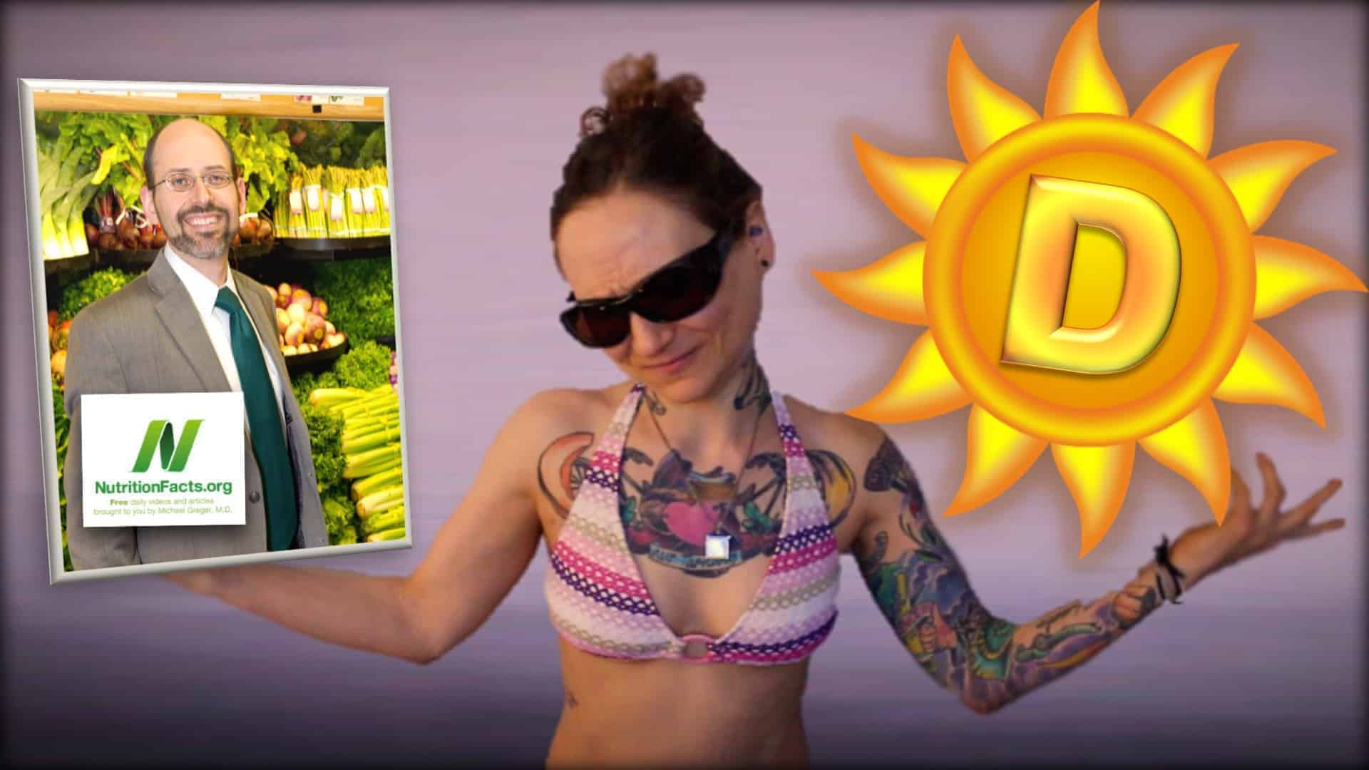 Dr. Greger of NutritionFacts.org is seen as an inset photograph on the left. Next to this image Emily Moran Barwick of Bite Size Vegan can be seen in a bikini top with dark sunglasses on. On the right is a cartoon sun with a letter D displayed in its center.