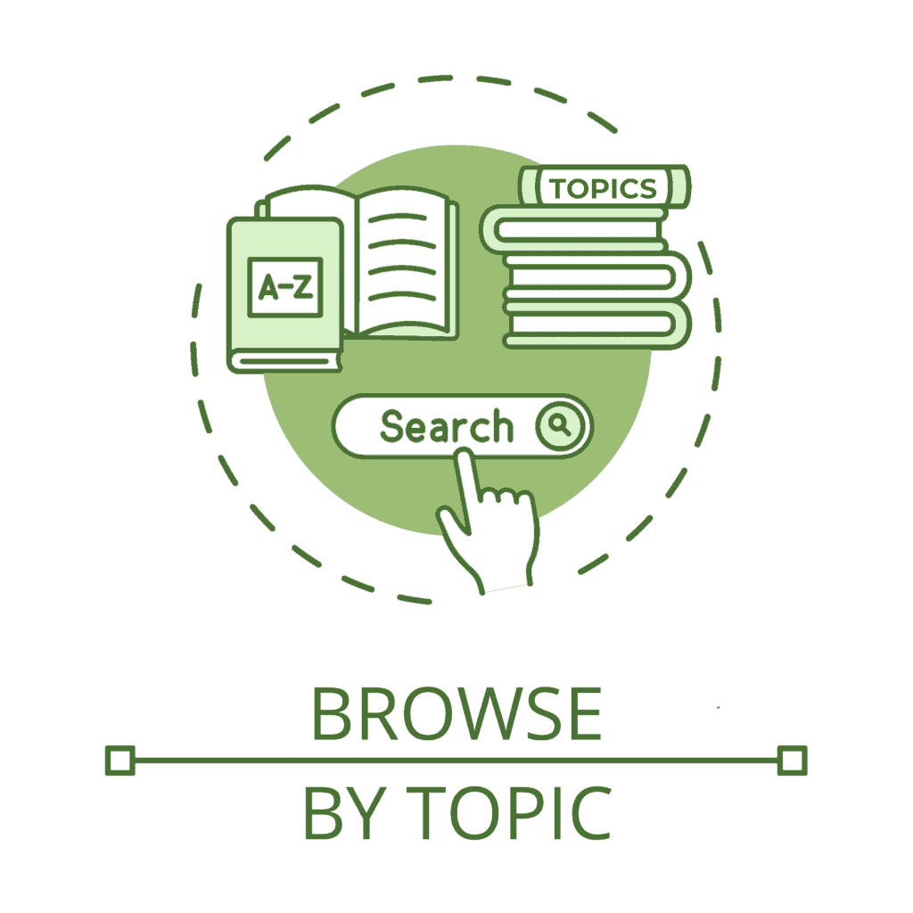 """An illustrated circular icon above the text """"Browse by Topic"""". The icon features: a stack of books with """"Topics"""" written on the spine of the top book; another set of books, one open and one closed with """"A-Z"""" written on the cover; a computer search box with a hand-shaped computer mouse indicator hovering over the search input."""